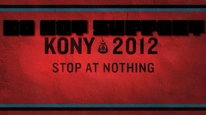 Truth About Kony 2012 And Invisible Children